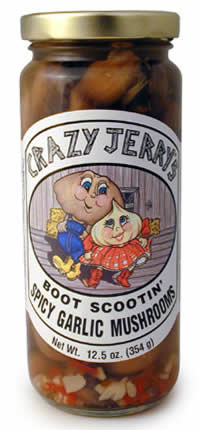Crazy Jerry's Boot Scootin' Spicy Garlic Mushrooms